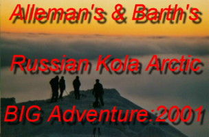 Come and Join Lukas Alleman and Barth on their Epic Mid-Winter Trip to the Russian Kola Peninsula - December2000/January2001 - During the Polar Night!