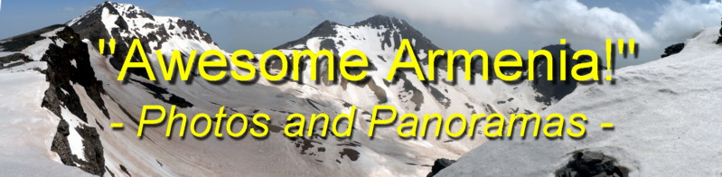 Click HERE to see our photos and panoramas from Awesome Armenia!