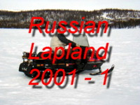 Come and Party with us during the beautiful Springtime on the Arctic Lake Imandra during April 2001