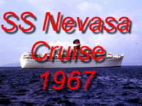 Click here for a complete photo gallery of the Easter 1967 Mediterranean Cruise on the SS Nevasa - Gibraltar, Tripoli (Libya), Istanbul, Athens and Venice